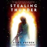 Stealing Thunder - Alina Boyden - audiobook