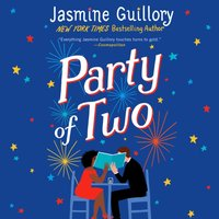 Party of Two - Jasmine Guillory - audiobook
