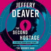 Second Hostage - Jeffery Deaver - audiobook
