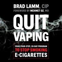 Quit Vaping - Brad Lamm - audiobook