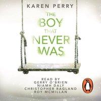 Boy That Never Was - Karen Perry - audiobook