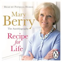 Recipe for Life - Mary Berry - audiobook