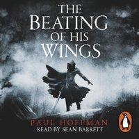 Beating of his Wings - Paul Hoffman - audiobook