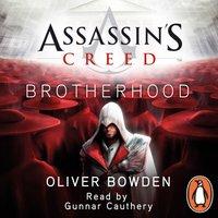 Brotherhood - Oliver Bowden - audiobook