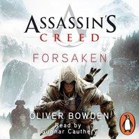 Forsaken - Oliver Bowden - audiobook