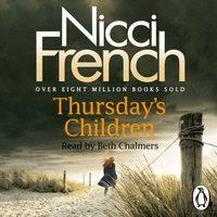 Thursday's Children - Nicci French - audiobook