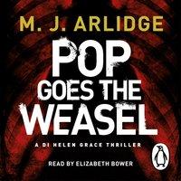 Pop Goes the Weasel - M. J. Arlidge - audiobook