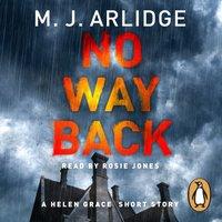 No Way Back - M. J. Arlidge - audiobook