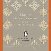 Shirley - Charlotte Bronte - audiobook