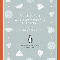 Vanity Fair - William Makepeace Thackeray - audiobook