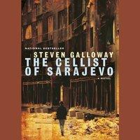 Cellist of Sarajevo - Steven Galloway - audiobook