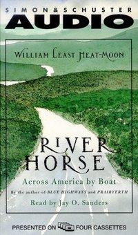 River Horse - William Heat-Moon - audiobook