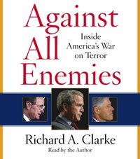 Against All Enemies - Richard A. Clarke - audiobook