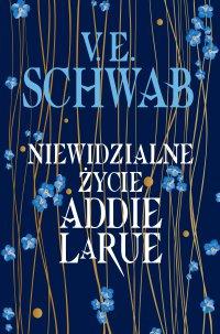 Niewidzialne życie Addie LaRue - V.E. Schwab - ebook