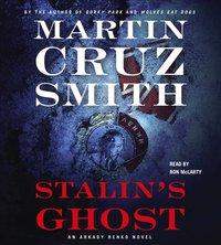 Stalin's Ghost - Martin Cruz Smith - audiobook