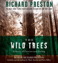 Wild Trees - Richard Preston - audiobook