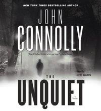 Unquiet - John Connolly - audiobook