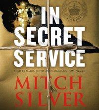 In Secret Service - Mitch Silver - audiobook