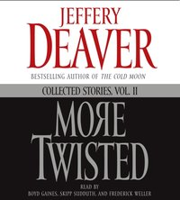 More Twisted - Jeffery Deaver - audiobook