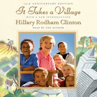 It Takes a Village - Hillary Rodham Clinton - audiobook