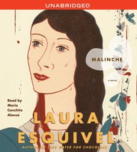 Malinche - Laura Esquivel - audiobook