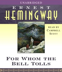 For Whom the Bell Tolls - Ernest Hemingway - audiobook
