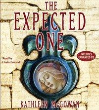 Expected One - Kathleen McGowan - audiobook