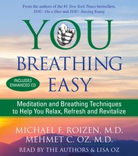 You: Breathing Easy - Michael F. Roizen - audiobook