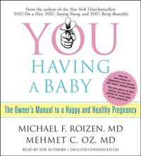 YOU: Having a Baby - Michael F. Roizen - audiobook