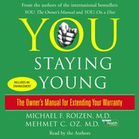 You: Staying Young - Michael F. Roizen - audiobook