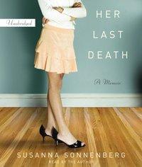 Her Last Death - Susanna Sonnenberg - audiobook