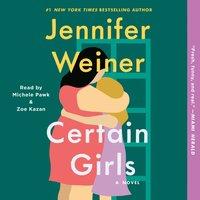 Certain Girls - Jennifer Weiner - audiobook