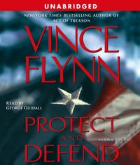 Protect and Defend - Vince Flynn - audiobook