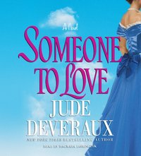 Someone to Love - Jude Deveraux - audiobook