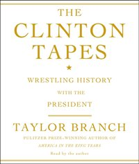 Clinton Tapes - Taylor Branch - audiobook