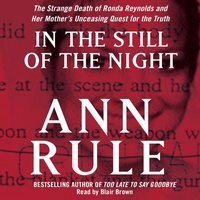 In the Still of the Night - Ann Rule - audiobook
