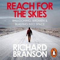 Reach for the Skies - Sir Richard Branson - audiobook