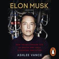 Elon Musk - Ashlee Vance - audiobook