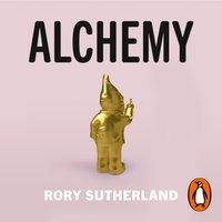 Alchemy - Rory Sutherland - audiobook