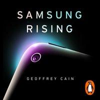 Samsung Rising - Geoffrey Cain - audiobook