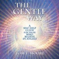 Gentle Way - Tom T. Moore - audiobook