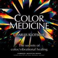 Color Medicine - Charles Klotsche - audiobook