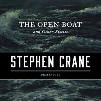 Open Boat, and Other Stories - Stephen Crane - audiobook