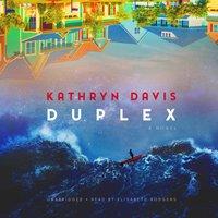 Duplex - Kathryn Davis - audiobook