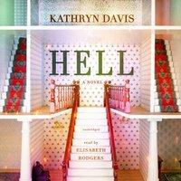 Hell - Kathryn Davis - audiobook