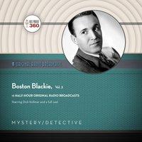 Boston Blackie, Vol. 3 - Black Eye Entertainment - audiobook