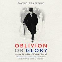 Oblivion or Glory - David Stafford - audiobook