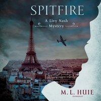 Spitfire - M. L. Huie - audiobook