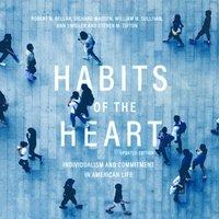 Habits of the Heart, Updated Edition - Robert N. Bellah - audiobook
