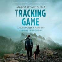Tracking Game - Margaret Mizushima - audiobook